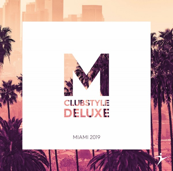 Clubstyle Deluxe - Miami 2019