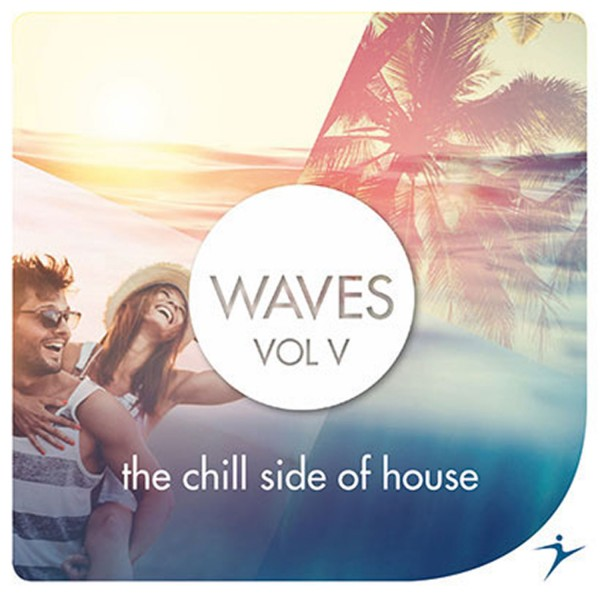 Waves Vol. 5 - The Chill Side Of House