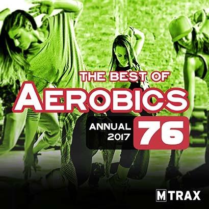 Aerobics Vol.76 - Annual 2017 (3 CDs)