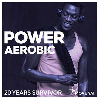 Power Aerobic 20 Years Survivor