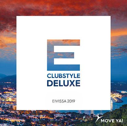 Clubstyle Deluxe - Eivissa (Ibiza) 2019