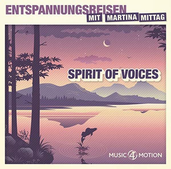 Spirit of voices - Entspannungsreisen