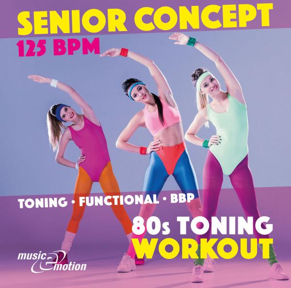 SENIOR CONCEPT 80s Toning Workout