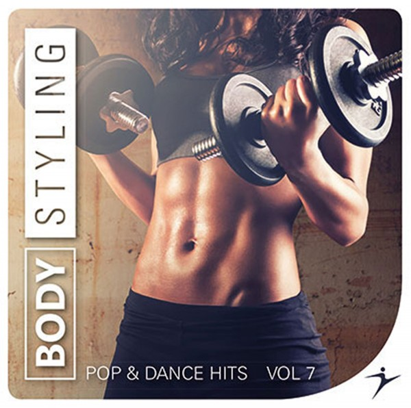 Bodystyling Pop & Dance Hits Vol. 7