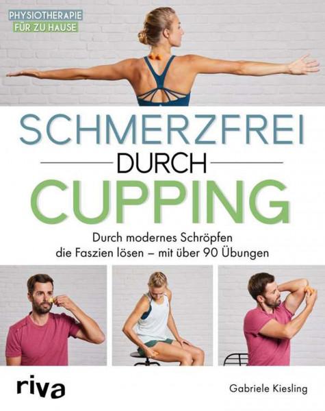 Schmerzfrei durch Cupping