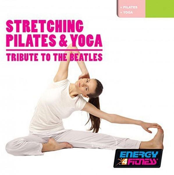 Stretching Pilates & Yoga (Beatles Tribute)