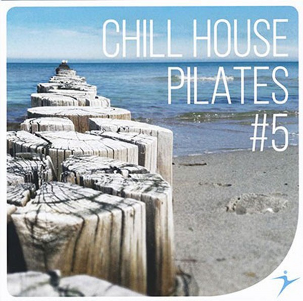 Chill House Pilates Vol.5